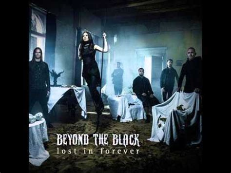 Beyond the Black ~ Lost in Forever - YouTube