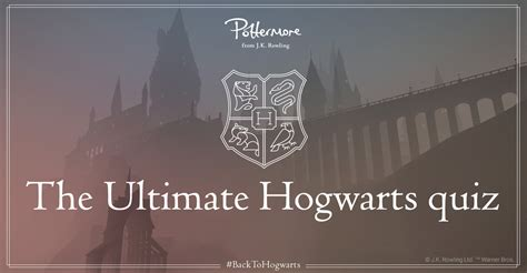 The ultimate Hogwarts quiz - Pottermore