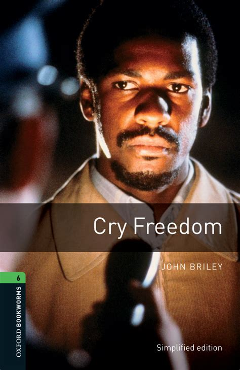 Cry Freedom – Oxford Graded Readers